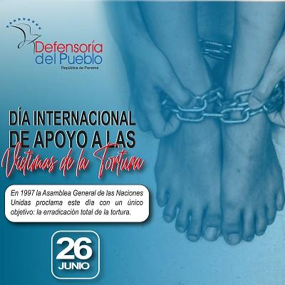 Día Internacional de las Naciones Unidas en Apoyo a las Víctimas de la Tortura